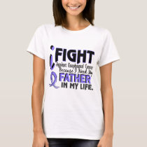 I Need My Father Esophageal Cancer T-Shirt