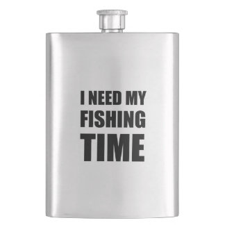 I Need My Fishing Time Flask
