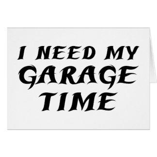 I Need My Garage Time Card
