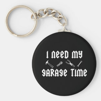I need my garage time basic round button keychain