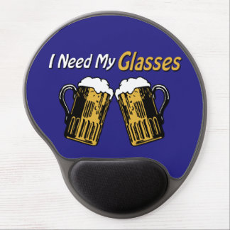 I Need My Glasses Beer Humor Gel Mouse Pad