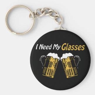 I Need My Glasses Beer Humor Keychain