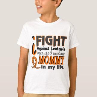 I Need My Mommy Leukemia T-Shirt