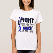 I Need My Niece Colon Cancer T-Shirt