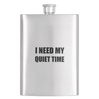 I Need My Quiet Time Flask