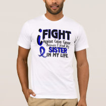 I Need My Sister Colon Cancer T-Shirt