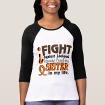 I Need My Sister Leukemia T-Shirt