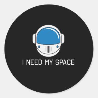 I Need My Space Classic Round Sticker