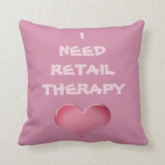 I Need RETAIL THERAPY Throw Pillow