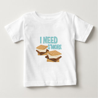 I Need Smore Baby T-Shirt