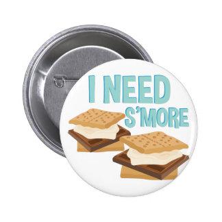 I Need Smore Button