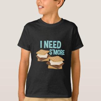 I Need Smore T-Shirt