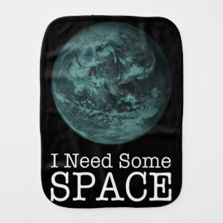 I Need Some Space Baby Burpcloth Baby Burp Cloth