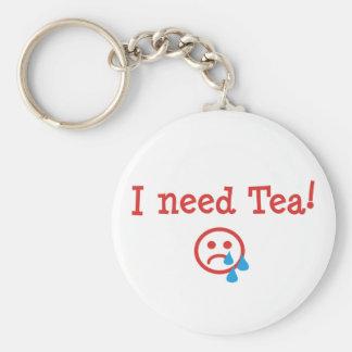I need Tea! Basic Round Button Keychain