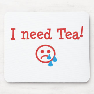 I need Tea! - to recover from ObamaCare Mouse Pads