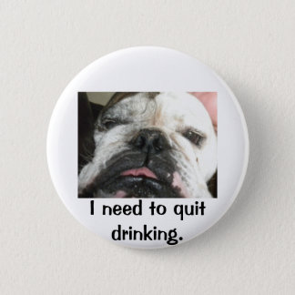 """""""I need to quit drinking"""" buttons"""