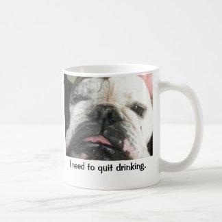 """""""I need to quit drinking"""" mug"""