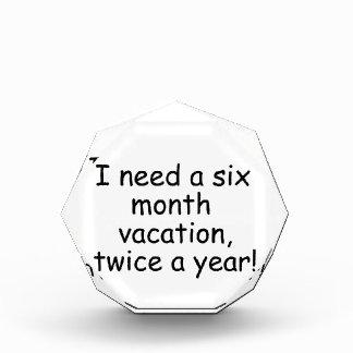 I need vacation acrylic award