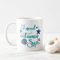 i need vitamin sea coffee mug