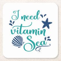 i need vitamin sea square paper coaster
