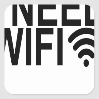 i need Wifi internet.png Square Sticker