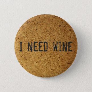 I need wine pinback button
