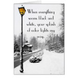I need you in my life, light the way. greeting cards