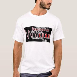 I need you Shirt