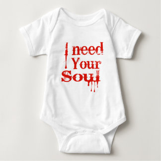 I Need Your Soul T-shirt