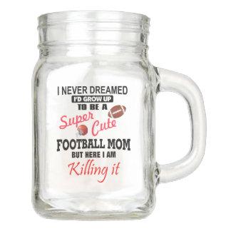 I Never Dreamed Football Mason Jar