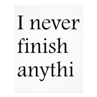 I never finish anything flyer