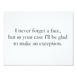 I never forget a face (St.K) Card