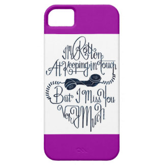 I never keep in touch iPhone SE/5/5s case