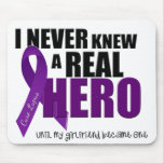 I NEVER Knew a REAL HERO.... Mouse Pad