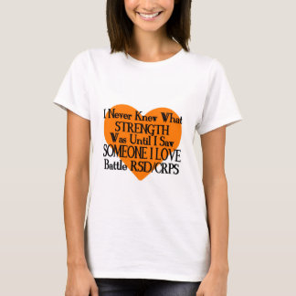 I Never Knew...Someone I Love...RSD/CRPS T-Shirt