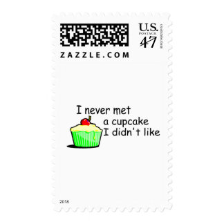 I Never Met A Cupcake I Didn't Like Postage