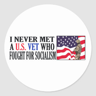 I Never Met A US Vet Who Fought For Socialism Classic Round Sticker