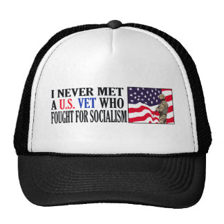 I Never Met A US Vet Who Fought For Socialism Trucker Hat
