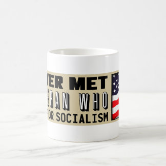 I Never Met A Veteran Who Fought For Socialism Coffee Mug