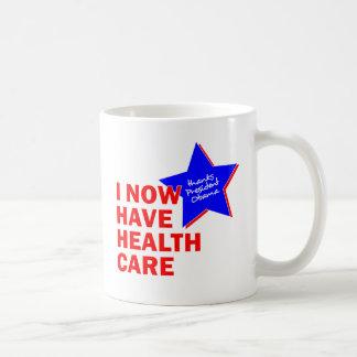 I NOW HAVE HEALTH CARE THANKS PRESIDENT OBAMA COFFEE MUG