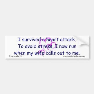 I now run when my wife calls. car bumper sticker