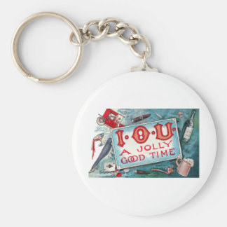 I O U A Jolly Good Time !!! Keychain