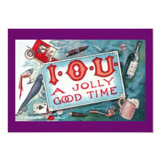 I O U A Jolly Good Time !!! PARTY INVITATION