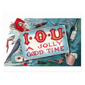 I O U A Jolly Good Time !!! Postcard