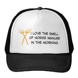 i of love the horse manure en the smell morning gorro de camionero