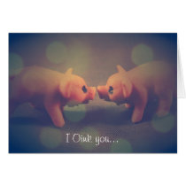 I Oink you - Valentine's Day Card