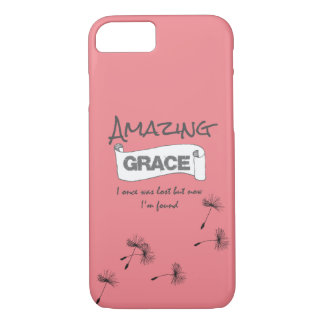 I once was lost but now I'm Found Amazing Grace iPhone 7 Case