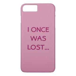 I Once Was Lost... Phone Case