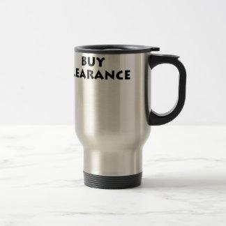 I Only Buy Clearance Travel Mug