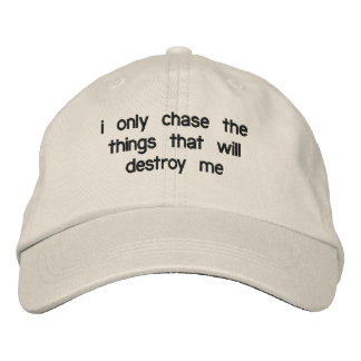 i only chase things... Dad Hat